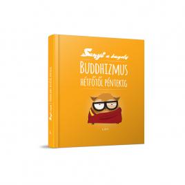 Buddhizmus hétfőtől péntekig